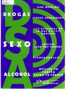 Drogas, sexo, alcohol